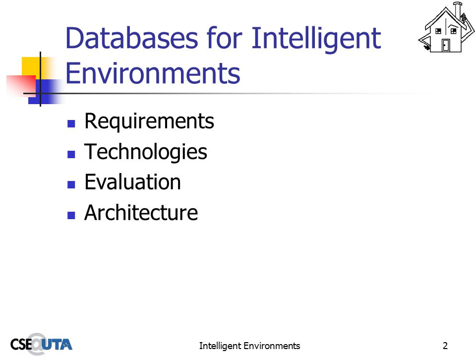 Intelligent Environments3 Database Requirements