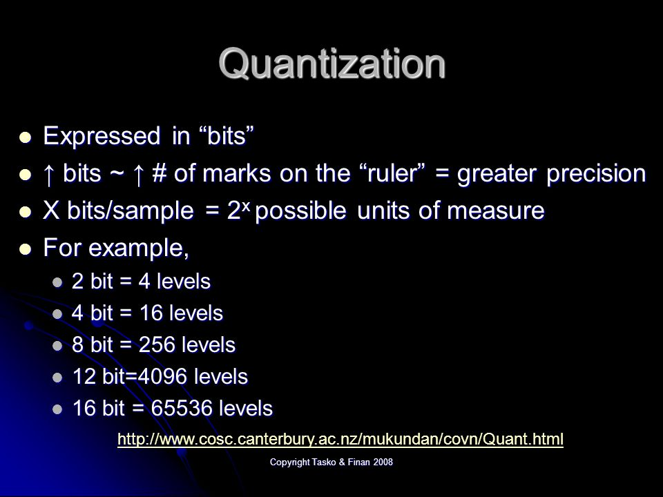 Copyright Tasko & Finan 2008 Quantization High Low