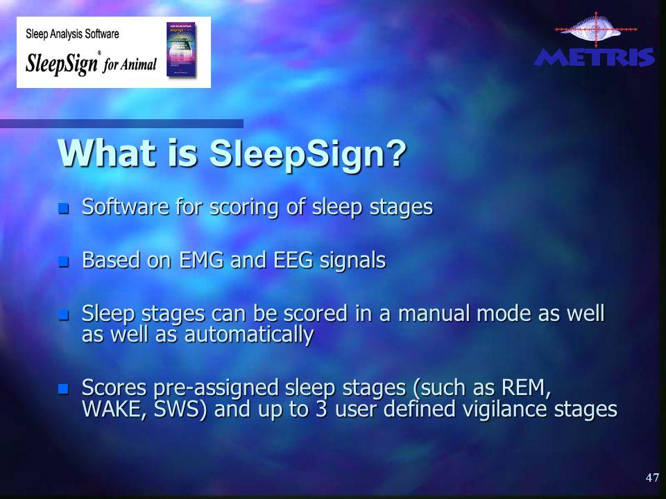 47 What is SleepSign.