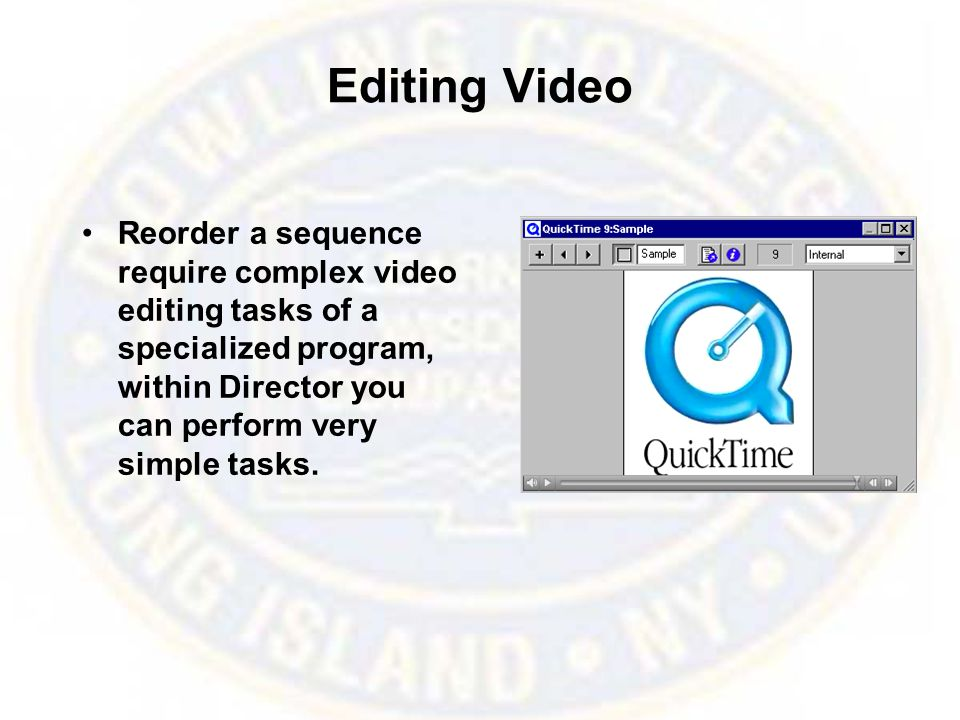 Editing Video Reorder a sequence require complex video editing tasks of a specialized program, within Director you can perform very simple tasks.