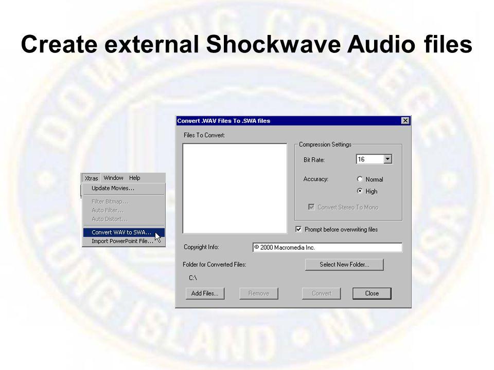 Create external Shockwave Audio files