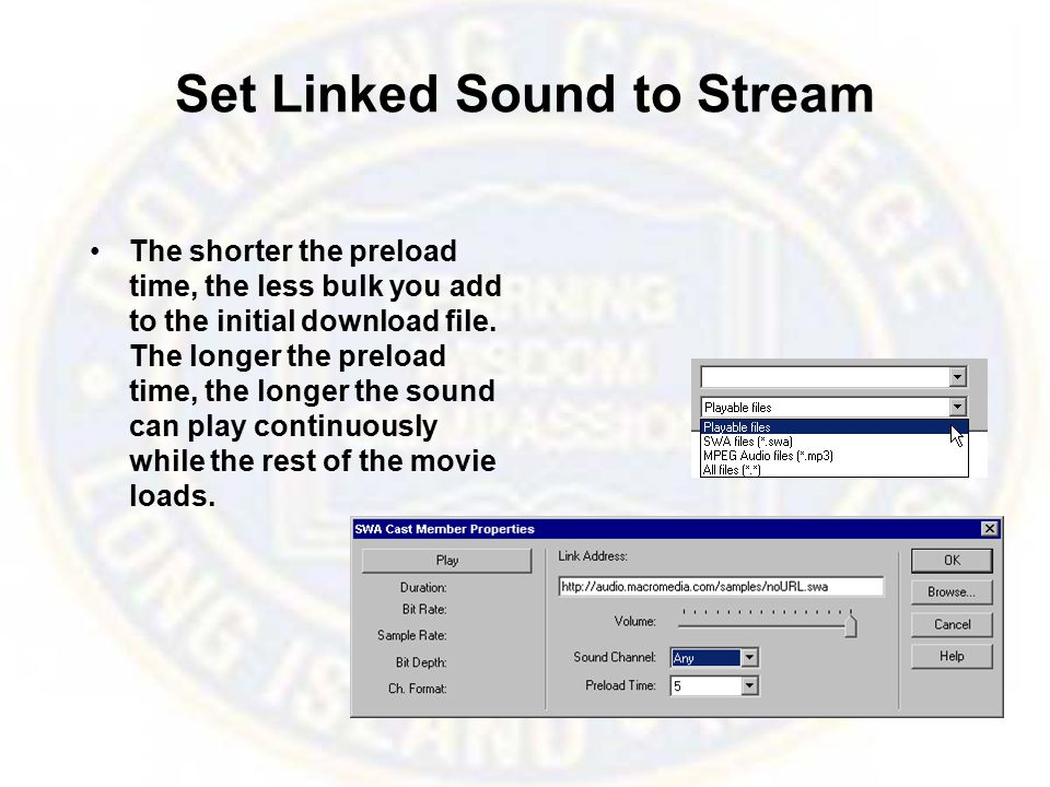 Set Linked Sound to Stream The shorter the preload time, the less bulk you add to the initial download file.