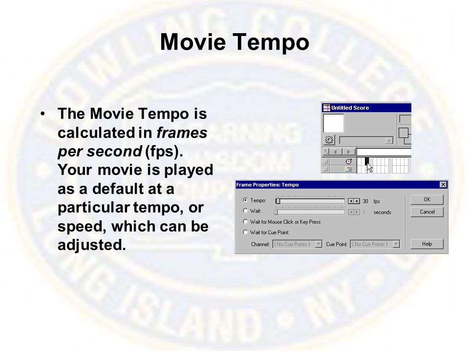 Movie Tempo The Movie Tempo is calculated in frames per second (fps). Your movie is played as a default at a particular tempo, or speed, which can be