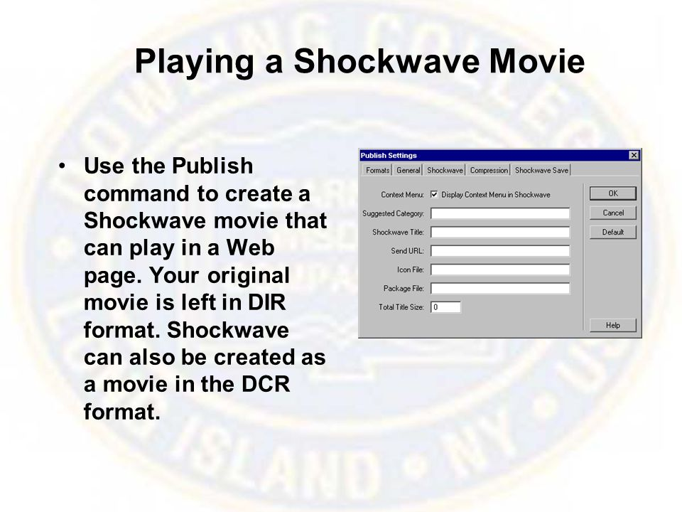 Playing a Shockwave Movie Use the Publish command to create a Shockwave movie that can play in a Web page. Your original movie is left in DIR format.