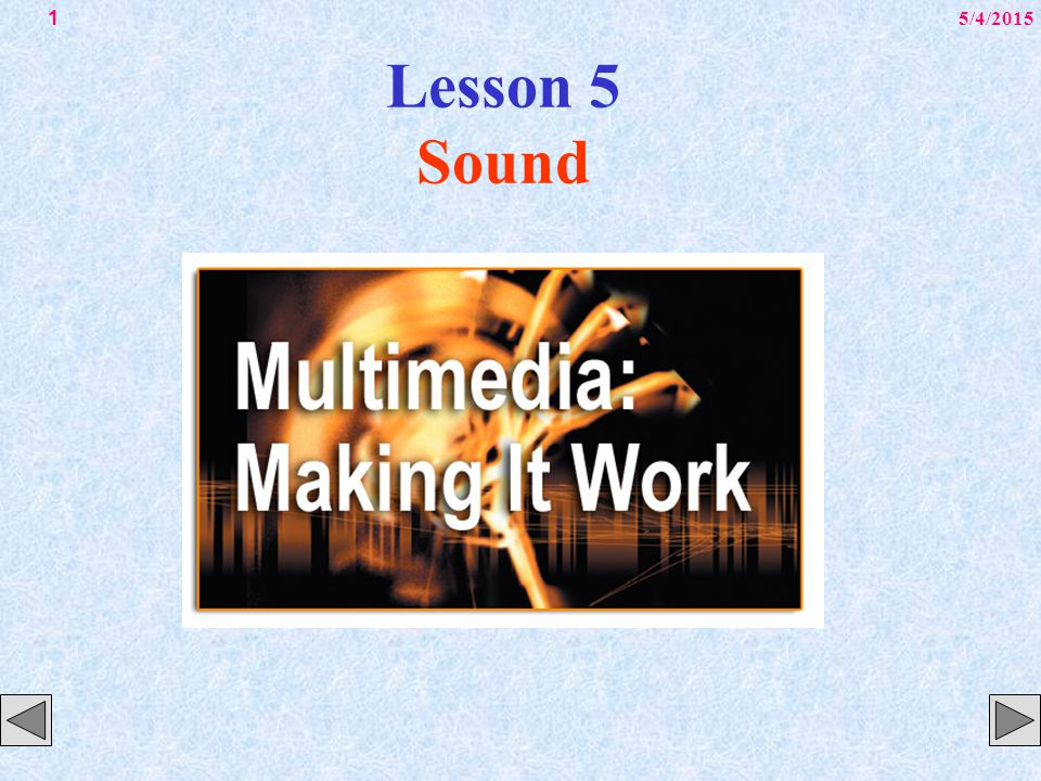 5/4/20152 Overview Introduction to sound.Multimedia system sound.