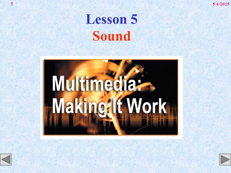 5/4/20151 Lesson 5 Sound