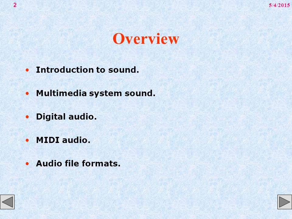 5/4/201513 Digital Audio Once a recording had been completed, it almost always needs to be edited.