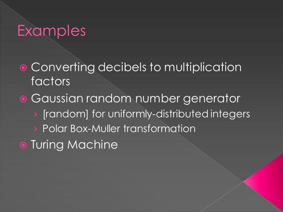 Examples  Converting decibels to multiplication factors  Gaussian random number generator › [random] for uniformly-distributed integers › Polar Box-