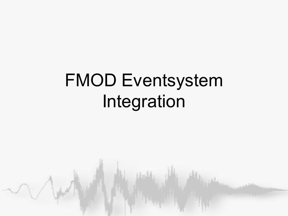 FMOD Eventsystem Integration
