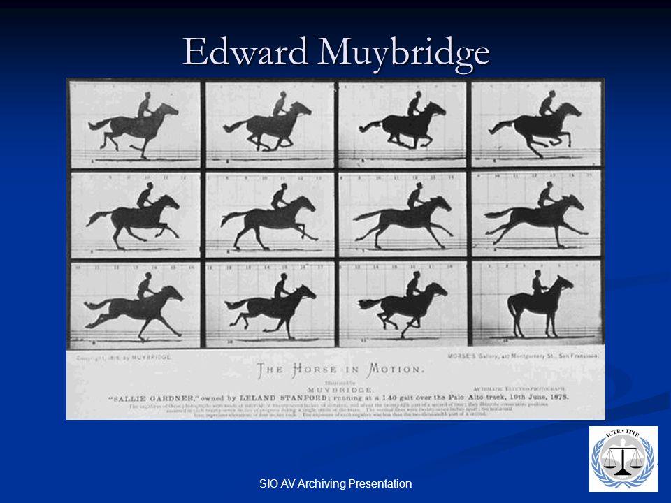 SIO AV Archiving Presentation Edward Muybridge