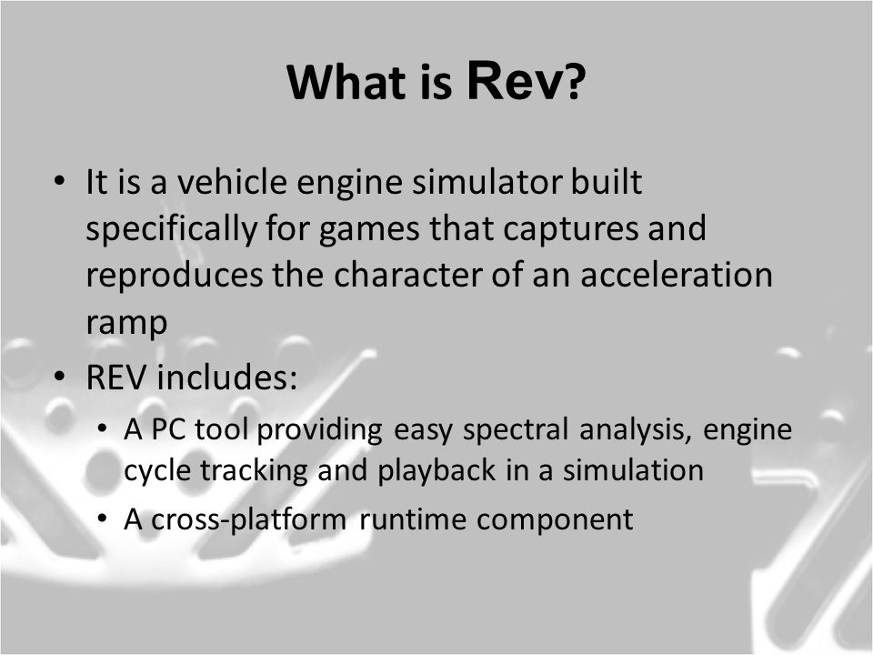 Where did REV come from.