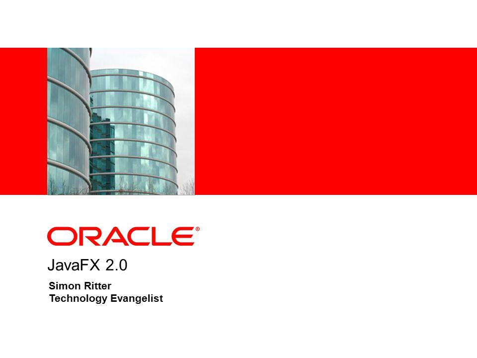 JavaFX 2.0 Simon Ritter Technology Evangelist