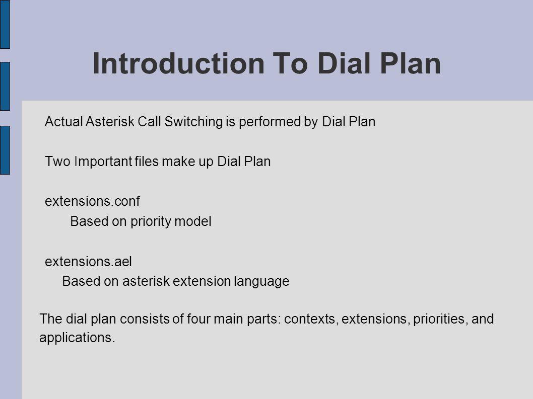 extensions.conf layout Contents of extensions.conf is organized in three sections general global contents general and global are setting sections executable dial plan components are defined in contexts `