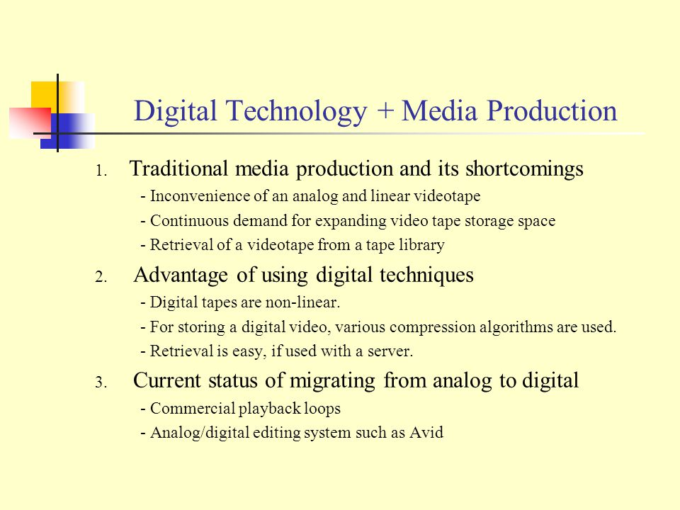Digital Technology + Media Production 1.