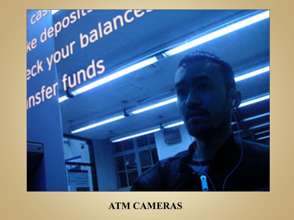 ATM CAMERAS
