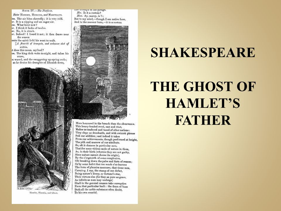 SHAKESPEARE THE GHOST OF HAMLET'S FATHER