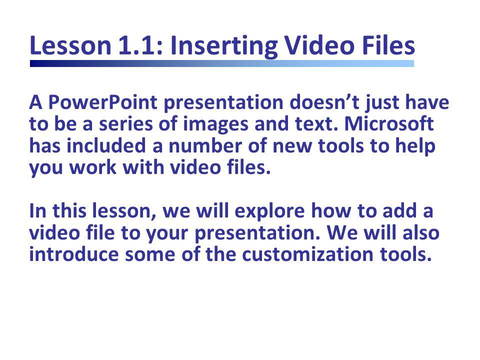 Lesson 1.4: Editing Audio Files Recording an Audio Clip Insert  Audio  Record Audio