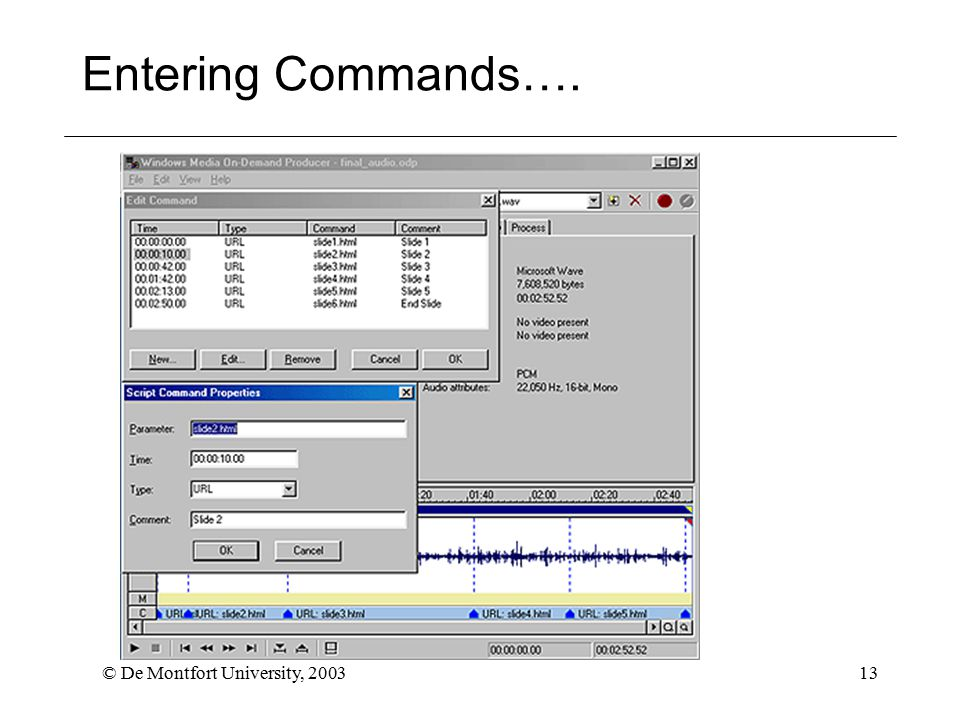 © De Montfort University, 200313 Entering Commands….