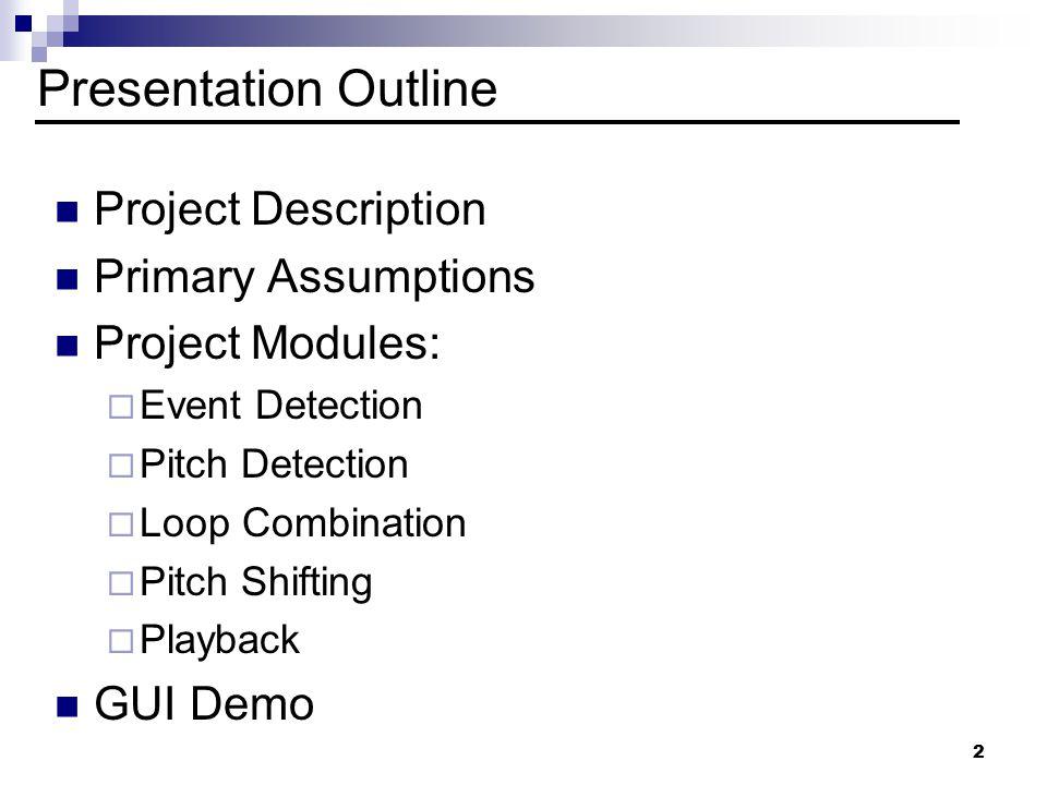 1 Acoustic Sampling Of Instruments Dan Starr Capstone Design Project Advisors: Prof.