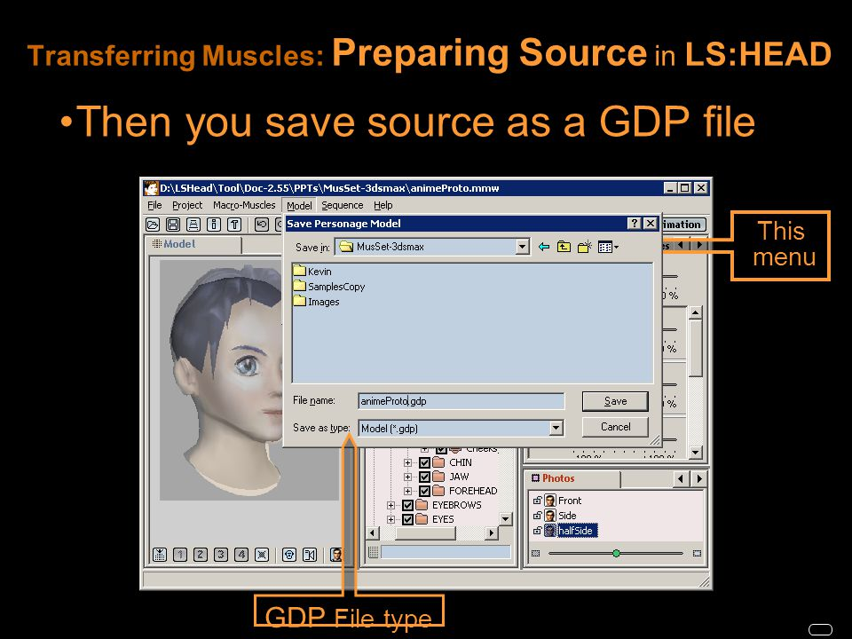 Then you save source as a GDP file This menu GDP File type
