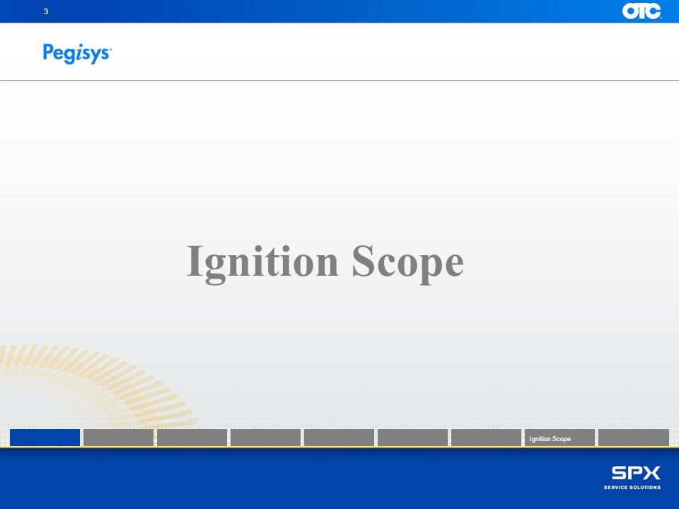 3 Ignition Scope
