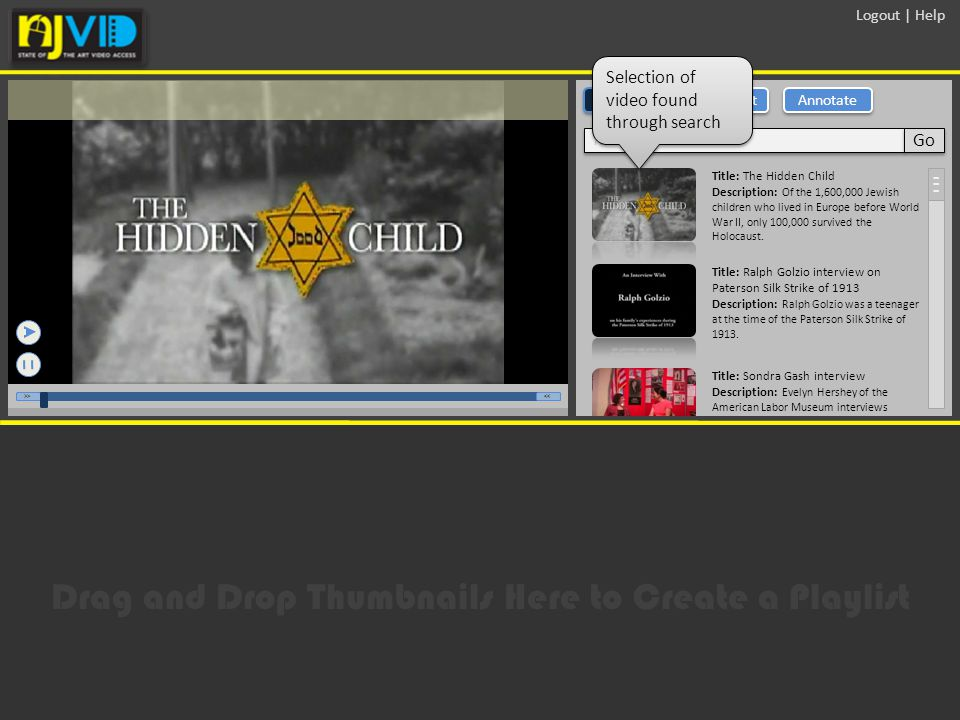 - Logout | Help Title: The Hidden Child Description: Of the 1,600,000 Jewish children who lived in Europe before World War II, only 100,000 survived the Holocaust.