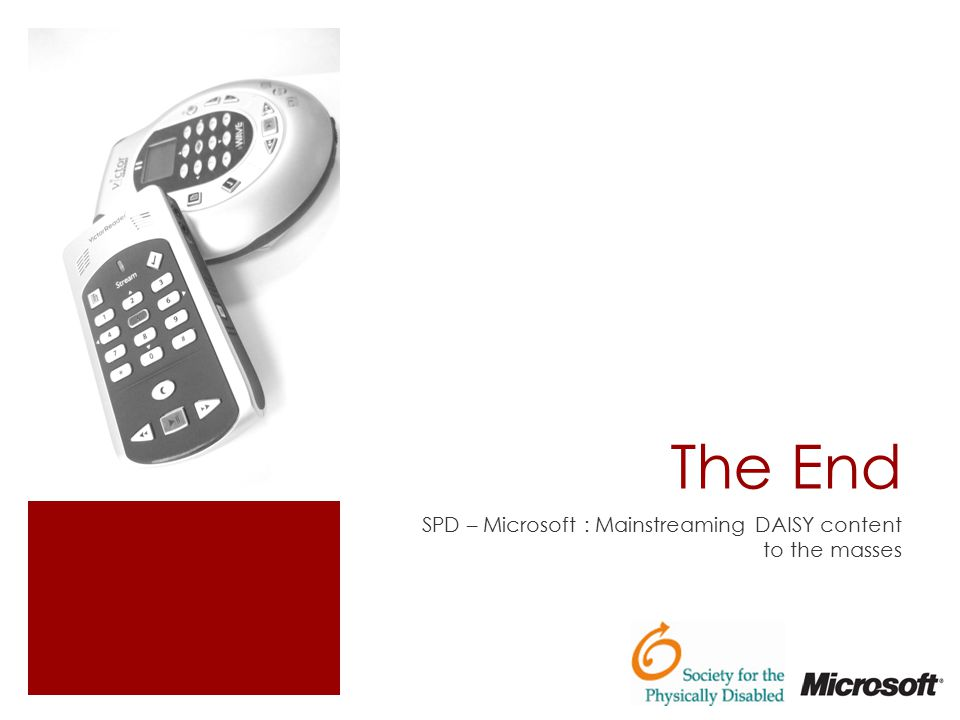 The End SPD – Microsoft : Mainstreaming DAISY content to the masses