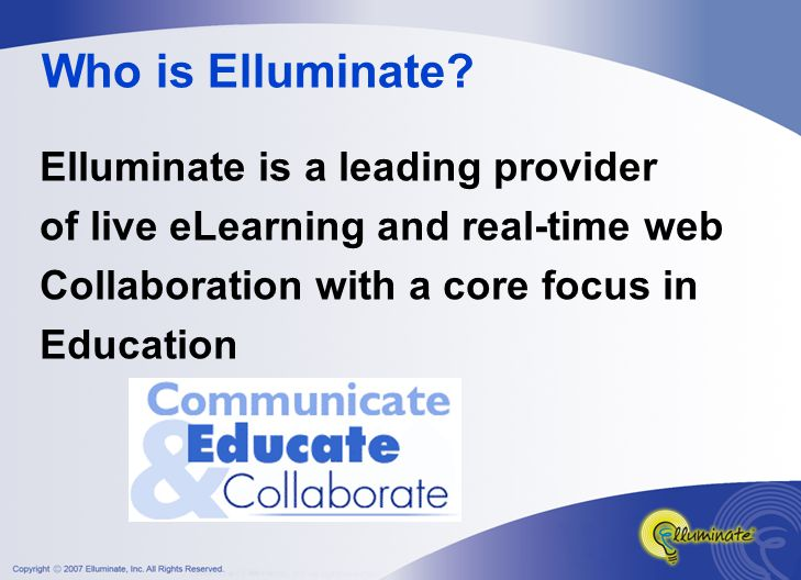 Who is Elluminate.