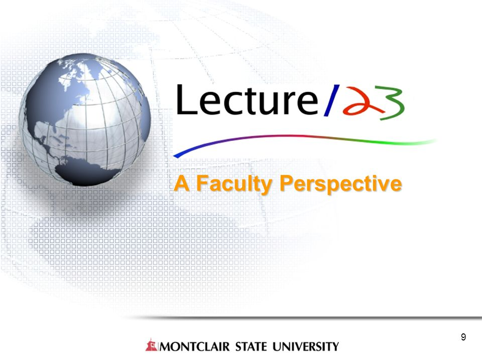 9 A Faculty Perspective