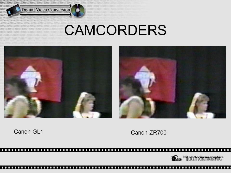 CAMCORDERS Canon ZR700 Canon GL1