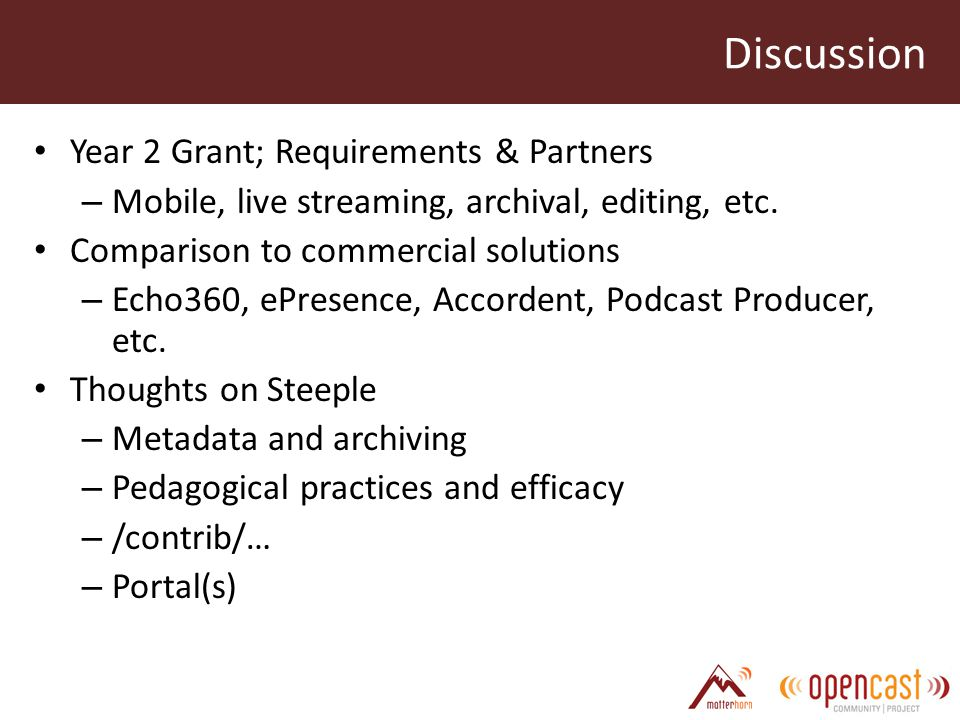 Discussion Year 2 Grant; Requirements & Partners – Mobile, live streaming, archival, editing, etc.