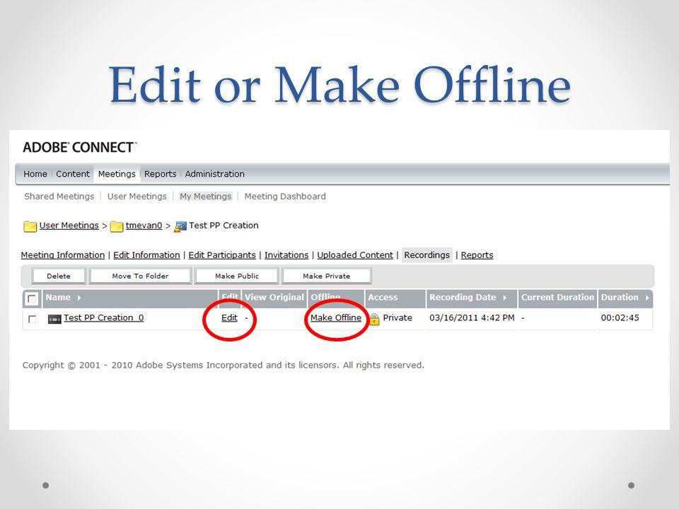 Edit or Make Offline