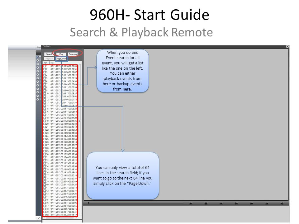 960H- Start Guide Search & Playback Remote When you do and Event search for all event, you will get a list like the one on the left.