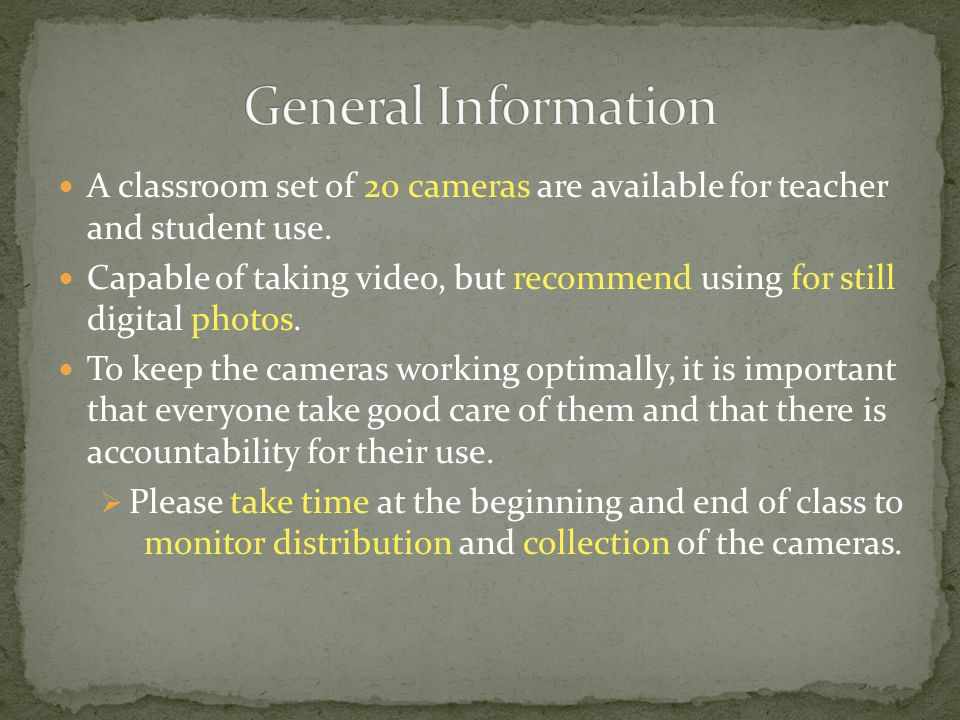 A classroom set of 20 cameras are available for teacher and student use.
