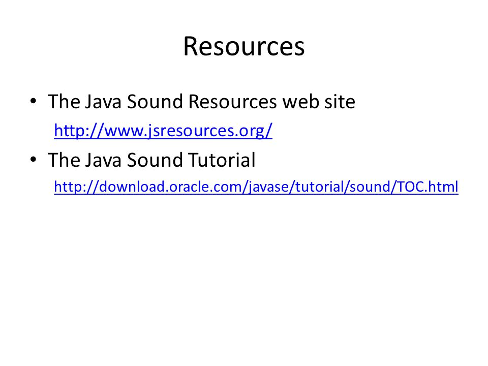 Overview Java Sound API is a low-level API for controlling and manipulating sound data Can be used for both audio data and MIDI Provides the lowest level of sound support – Can install, access and manipulate mixers, synthesizers and other audio and MIDI devices – Other APIs provide a higher level sound API, e.g.