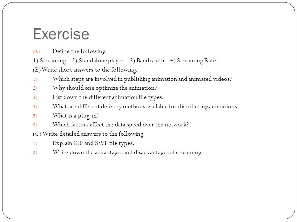 Exercise (A) Define the following.