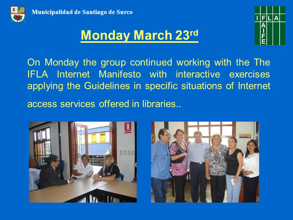 On Monday the group continued working with the The IFLA Internet Manifesto with interactive exercises applying the Guidelines in specific situations of Internet access services offered in libraries..