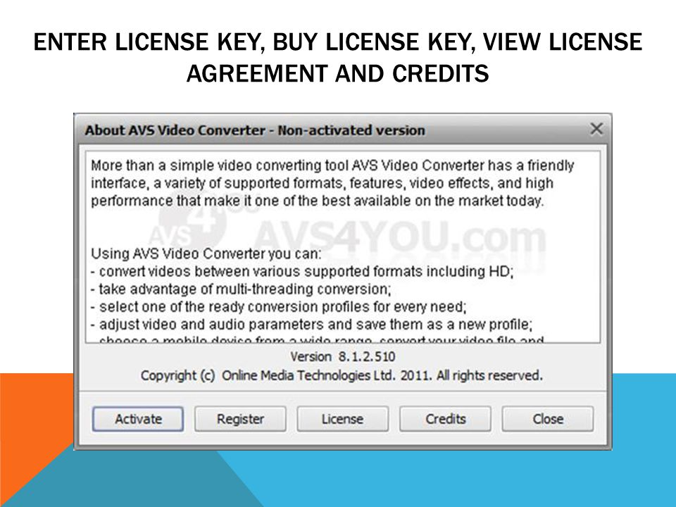 ENTER LICENSE KEY, BUY LICENSE KEY, VIEW LICENSE AGREEMENT AND CREDITS