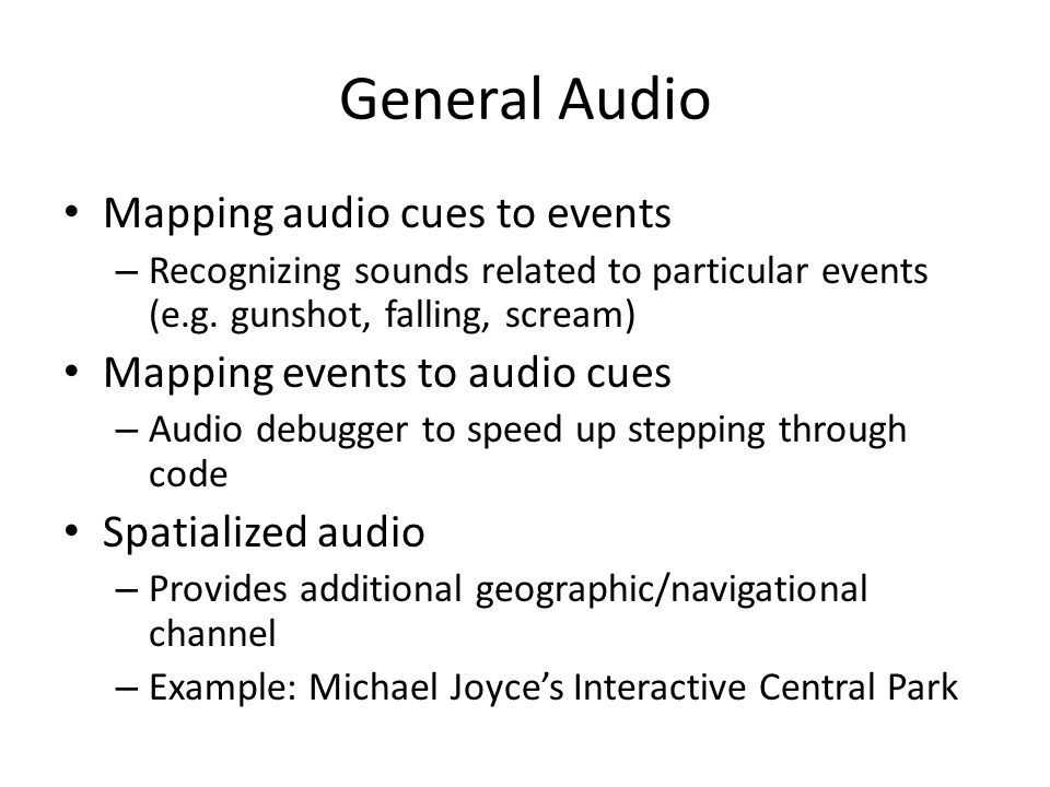 General Audio Mapping audio cues to events – Recognizing sounds related to particular events (e.g.