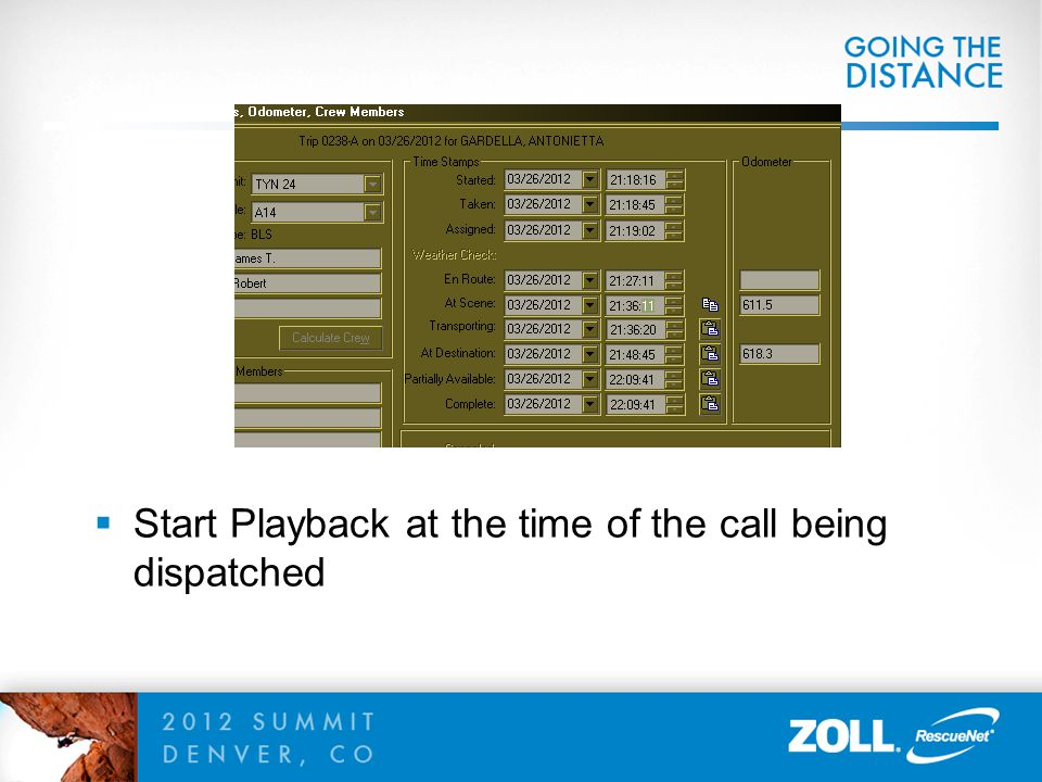  Start Playback at the time of the call being dispatched