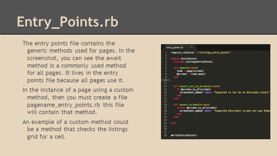 Entry_Points.rb The entry points file contains the generic methods used for pages.