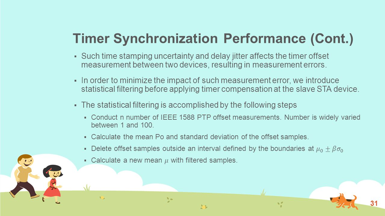 Timer Synchronization Performance (Cont.) 31