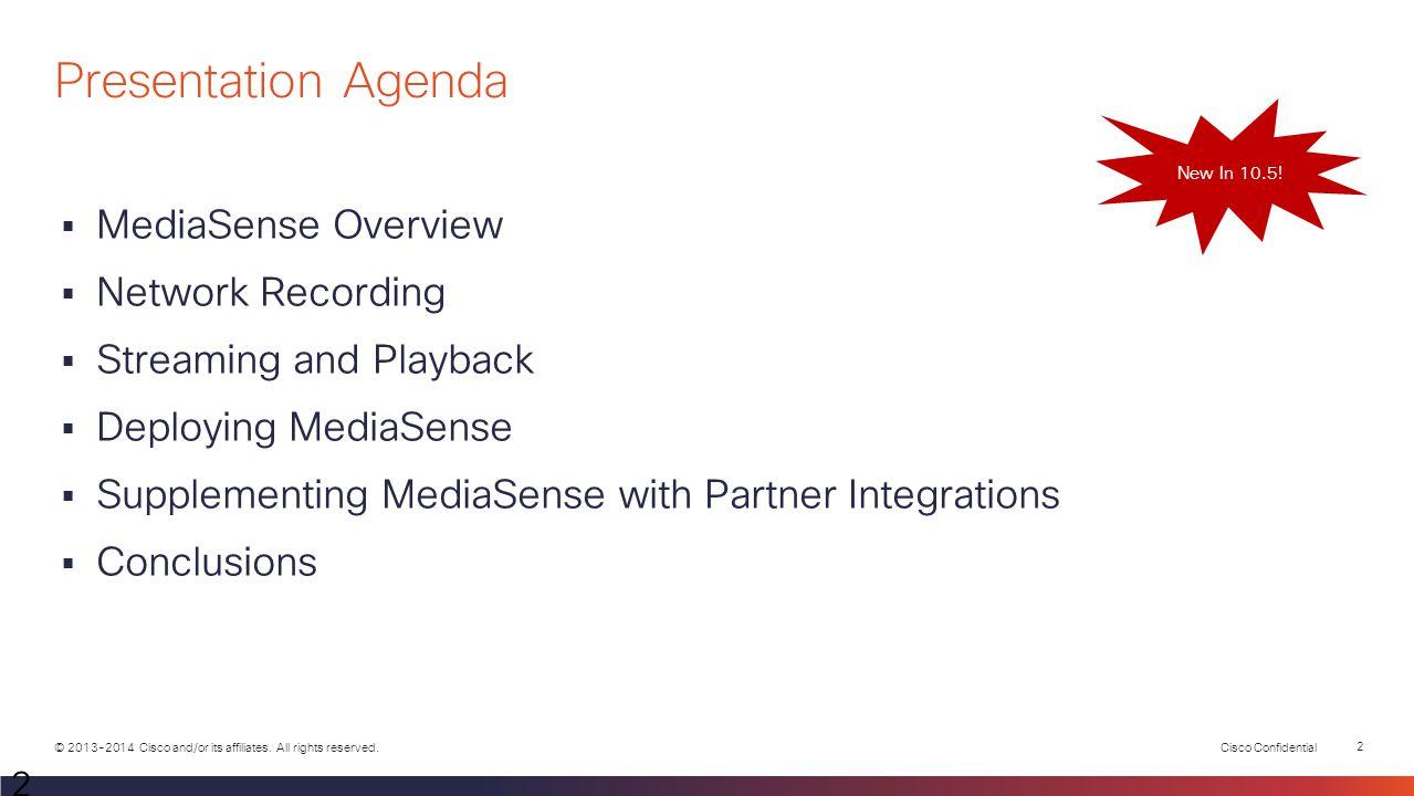 Network Media Recording and Streaming with Cisco MediaSense 10.5 SE Presentation