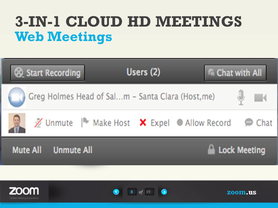 zoom.us 8of Web Meetings Instant or scheduled meetings Recurring meeting IDs Recording and playback Private or group chat Host controls REST API 3-IN-