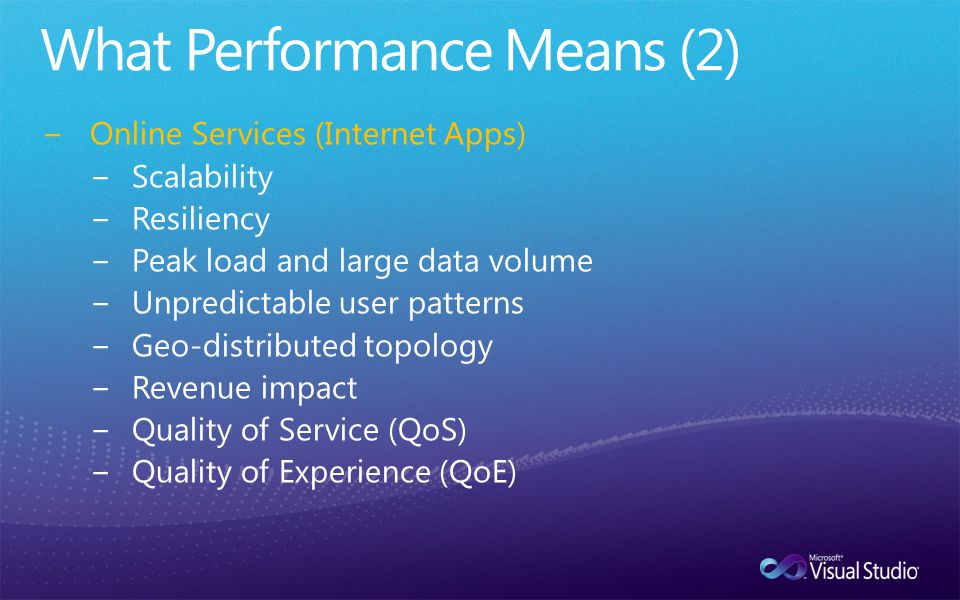 −Online Services (Internet Apps) −Scalability −Resiliency −Peak load and large data volume −Unpredictable user patterns −Geo-distributed topology −Revenue impact −Quality of Service (QoS) −Quality of Experience (QoE)