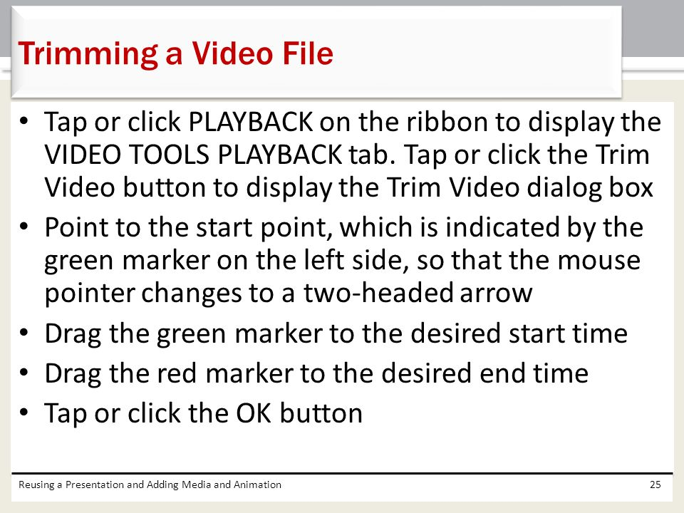 Tap or click PLAYBACK on the ribbon to display the VIDEO TOOLS PLAYBACK tab.