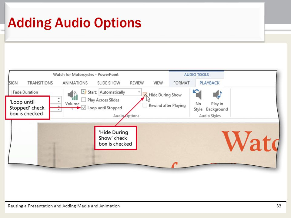 Reusing a Presentation and Adding Media and Animation33 Adding Audio Options