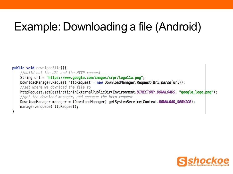 Example: Downloading a file (Android)