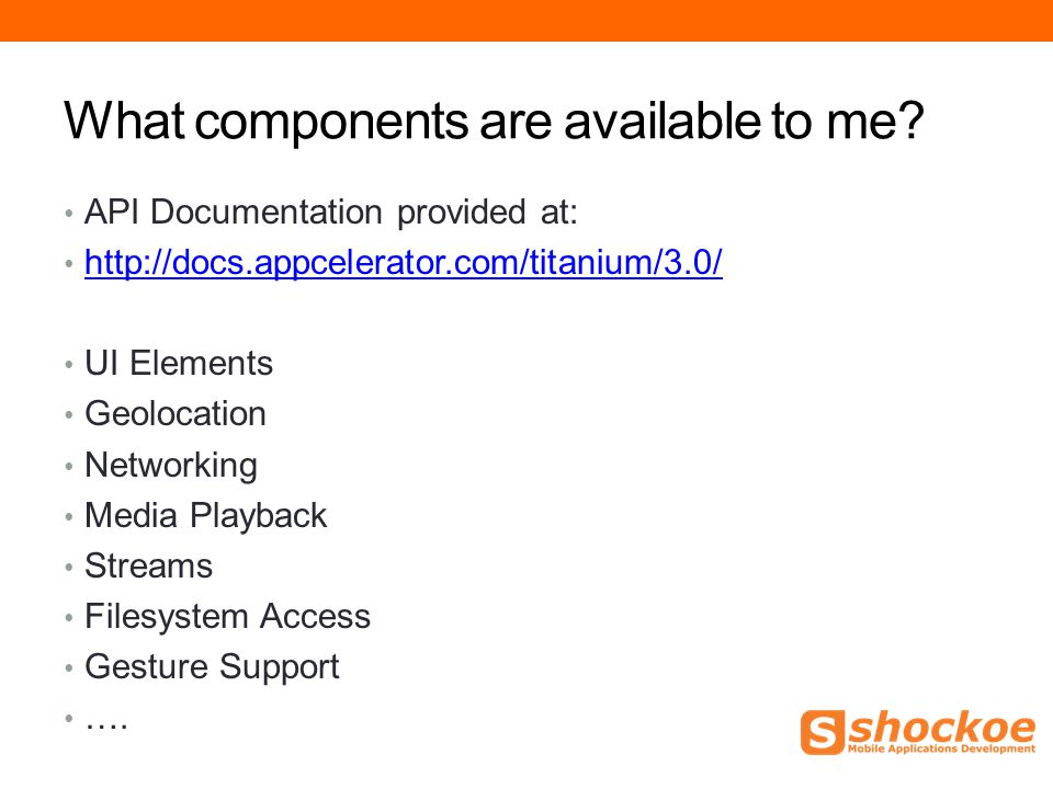 What components are available to me.