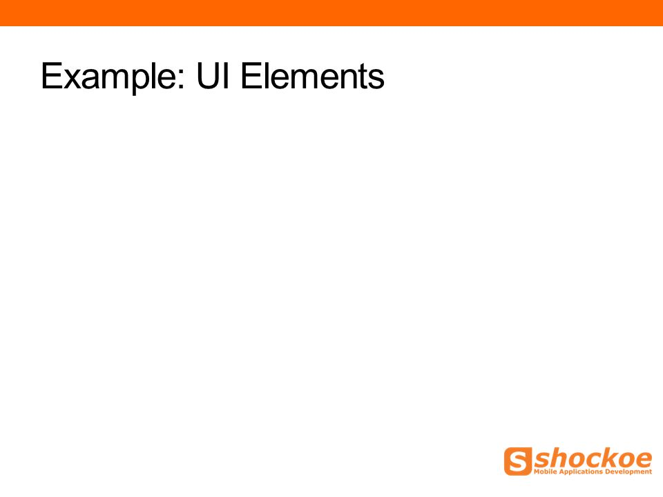 Example: UI Elements